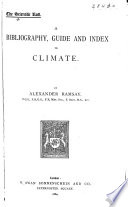 A Bibliography  Guide  and Index to Climate