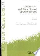Médiation, médiatisation et apprentissages