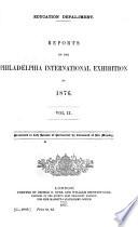 Reports on the Philadelphia International Exhibition of 1876 Book PDF
