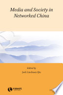 Media and Society in Networked China