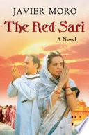 The Red Sari by Javier Moro