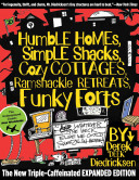 Humble Homes  Simple Shacks  Cozy Cottages  Ramshackle Retreats  Funky Forts
