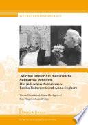 """""""Mir hat immer die menschliche Solidarität geholfen."""" Die jüdischen Autorinnen Lenka Reinerová und Anna Seghers"""