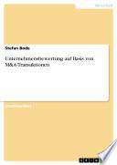 Unternehmensbewertung auf Basis von M&A-Transaktionen