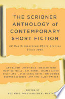 The Scribner Anthology of Contemporary Short Fiction Fiction Authors Including Junot Diaz Amy