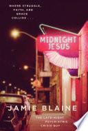 Ebook Midnight Jesus Epub Jamie Blaine Apps Read Mobile