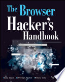 The Browser Hacker S Handbook : browser hacker's handbook gives a practical understanding...