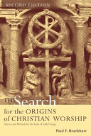 Ebook The Search for the Origins of Christian Worship Epub Paul F. Bradshaw Apps Read Mobile