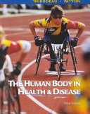 The Human Body In Health Disease
