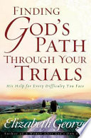 Finding God S Path Through Your Trials