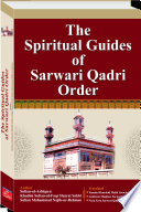 The Spiritual Guides of Sarwari Qadri Order