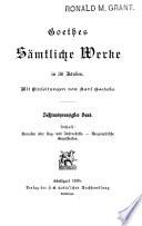 Goethes Sämtliche Werke in 36 Bänden. Mit Einleitungen von Karl Goedeke