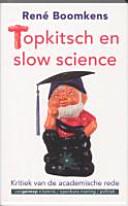 Topkitsch en slow science