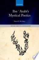 Ibn `Arabī's Mystical Poetics