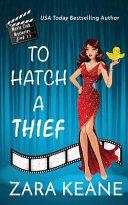 To Hatch a Thief  Movie Club Mysteries  Book 1  5
