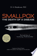 Smallpox: The Death of a Disease