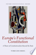 Europe s Functional Constitution