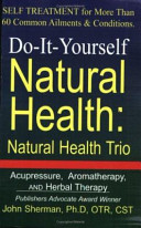 Do It Yourself Natural Health