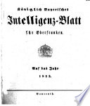 Königlich Bayerisches Intelligenz-Blatt für Oberfranken