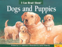 I Can Read about Dogs and Puppies