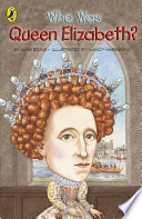 Who Was Queen Elizabeth I