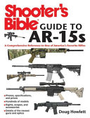 Shooter s Bible Guide to AR 15s