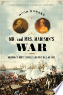 Mr  and Mrs  Madison s War