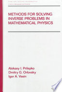 Methods for Solving Inverse Problems in Mathematical Physics