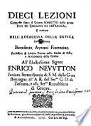 Dieci lezioni composte sopra il quarto sonetto della prima parte del Canzoniere del Petrarca  e recitate nell Accademia della Crusca