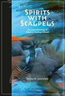Spirits with scalpels