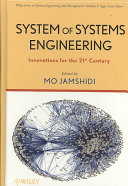System Of Systems Engineering : many challenges of the twenty-first century,...