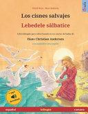 Los Cisnes Salvajes Lebedele Salbatice Espa Ol Rumano
