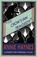 The Crow s Inn Tragedy