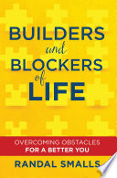 Builders And Blockers Of Life