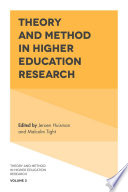 Theory and Method in Higher Education Research