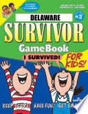 Delaware Survivor  A Classroom Challenge