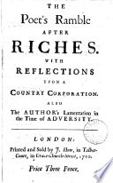 The poet s ramble after riches  with Reflections upon a country corporation   c   by the author of The trip to Jamaica