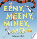 Eeny  Meeny  Miney  Mo  and FLO
