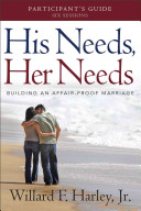 His Needs  Her Needs Participant s Guide