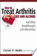 How To Treat Arthritis With Sex And Alcohol