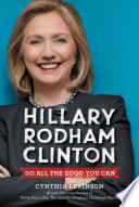 Hillary Rodham Clinton  Do All the Good You Can Book PDF