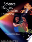 Science  Kids  and Christian Education