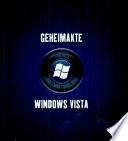 Die Geheimakte Windows Vista