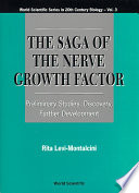 The Saga of the Nerve Growth Factor