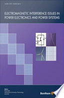 Electromagnetic Interference Issues In Power Electronics And Power Systems book