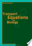 Transport Equations in Biology