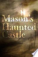 Mason s Haunted Castle
