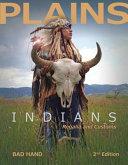 Plains Indians Regalia And Customs