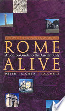 Rome Alive  A Source Guide to the Ancient City Volume II