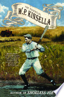 The Essential W  P  Kinsella